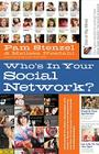 Who's in Your Social Network?: Understand the Risks Associated with Modern Media and Social Networking and How It Can Impact Your Character and Relat Cover Image