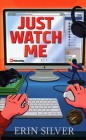 Just Watch Me Cover Image