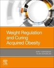 Weight Regulation and Curing Acquired Obesity Cover Image