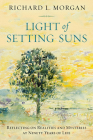 Light of the Setting Suns: Reflecting on Realities and Mysteries at Ninety Years of Life Cover Image