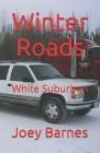 Winter Roads: White Suburban Cover Image