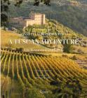 A Tuscan Adventure: Castello di Potentino: The Restoration of a Castle Cover Image