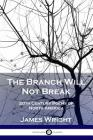 The Branch Will Not Break: 20th Century Poems of North America Cover Image