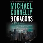 Nine Dragons (A Harry Bosch Novel) Cover Image