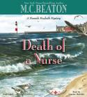 Death of a Nurse (Hamish Macbeth Mysteries #31) Cover Image