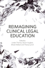 Reimagining Clinical Legal Education Cover Image