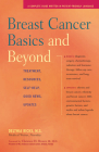 Breast Cancer Basics & Beyond: Treatments, Resources, Self-Help, Good News, Updates Cover Image