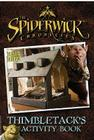 Spiderwick Chronicles Thimbletacks Activity Book [With Tattoos] Cover Image