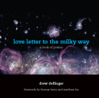 Love Letter to the Milky Way: A Book of Poems Cover Image