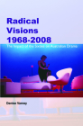Radical Visions 1968-2008: The Impact of the Sixties on Australian Drama Cover Image