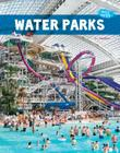 Water Parks (Wild Water) Cover Image