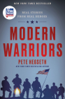Modern Warriors: Real Stories from Real Heroes Cover Image