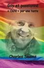 Gay et passionné: Outé par une tante Cover Image