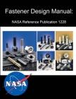 Fastener Design Manual: NASA Reference Publication 1228 Cover Image