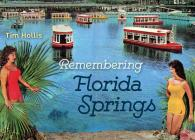 Remembering Florida Springs Cover Image