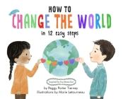 How to Change the World in 12 Easy Steps Cover Image