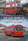 The Last Years of London's RFs and RTs: South of the Thames Cover Image