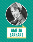 Amelia Earhart (Biographies) Cover Image