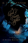 A Land of Never After: A Peter Pan Retelling Cover Image