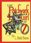 The Patchwork Girl of Oz (Books of Wonder) Cover Image