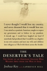 The Deserter's Tale: The Story of an Ordinary Soldier Who Walked Away from the War in Iraq Cover Image