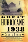 The Great Hurricane: 1938 Cover Image