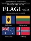 Kolorowanka dla 7+-latków (Flagi vol. 2): Ta książka zawiera 40 stron bezstresowych kolorowanek w celu zmniejszenia frustracji i zwięks Cover Image