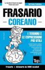 Frasario Italiano-Coreano e vocabolario tematico da 3000 vocaboli Cover Image