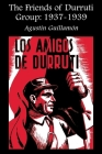 The Friends of Durruti Group: 1937-1939 Cover Image