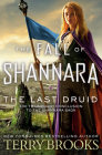 The Last Druid (The Fall of Shannara #4) Cover Image