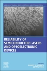 Reliability of Semiconductor Lasers and Optoelectronic Devices Cover Image