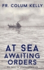 At Sea: Awaiting Orders Cover Image