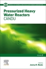 Pressurized Heavy Water Reactors, 7: Candu Cover Image