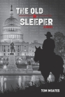 The Old Sleeper Cover Image