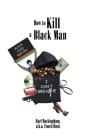 How to Kill a Black Man Cover Image