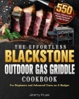 The Effortless Blackstone Outdoor Gas Griddle Cookbook Cover Image