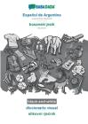 BABADADA black-and-white, Español de Argentina - bosanski jezik, diccionario visual - slikovni rječnik: Argentinian Spanish - Bosnian, visual dic Cover Image