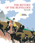 The Return of the Buffaloes: A Plains Indian Story about Famine and Renewal of the Earth Cover Image