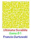Ultimate Scrabble Game 81 Cover Image