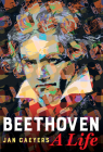 Beethoven, A Life Cover Image