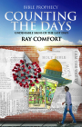 Counting the Days: Undeniable Signs of the Last Days Cover Image