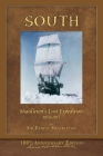South (Shackleton's Last Expedition): Illustrated 100th Anniversary Edition Cover Image