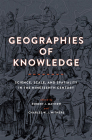 Geographies of Knowledge: Science, Scale, and Spatiality in the Nineteenth Century (Medicine) Cover Image