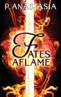 Fates Aflame Cover Image