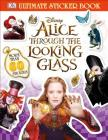 Ultimate Sticker Book: Alice Through the Looking Glass (Ultimate Sticker Books) Cover Image