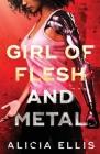Girl of Flesh and Metal Cover Image