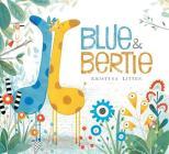 Blue & Bertie Cover Image