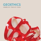 Geoethics: Works by Ying Kit Chan Cover Image