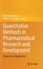 Quantitative Methods in Pharmaceutical Research and Development: Concepts and Applications Cover Image