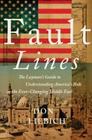 Fault Lines: The Layman's Guide to Understanding America's Role in the Ever-Changing Middle East Cover Image